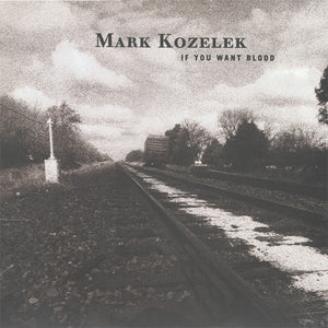 Mark Kozelek - If You Want Blood - LP - Used