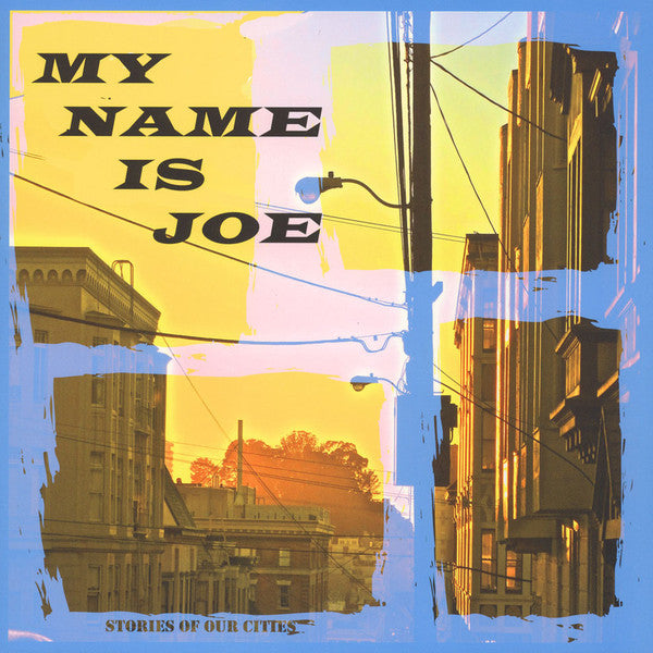 My Name Is Joe ‎– Stories Of Our Cities [SPLATTER VINYL] – Used LP