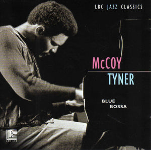 Tyner, McCoy – Blue Bossa – New CD
