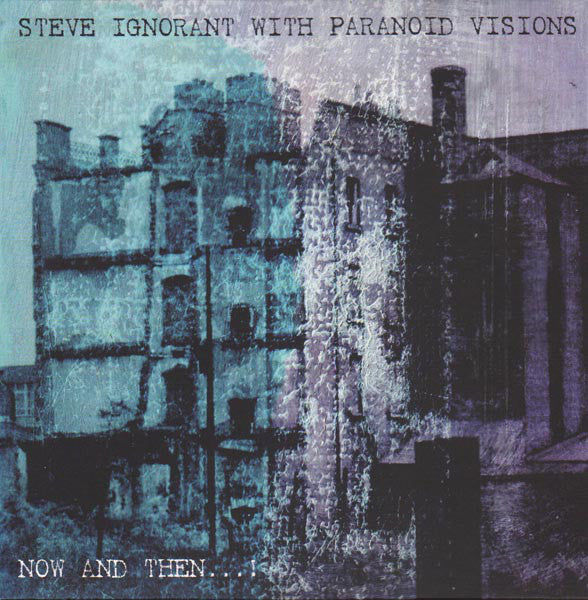 Steve Ignorant with Paranoid Visions - Now and Then... [IMPORT COLOR VINYL w/ CD - New LP