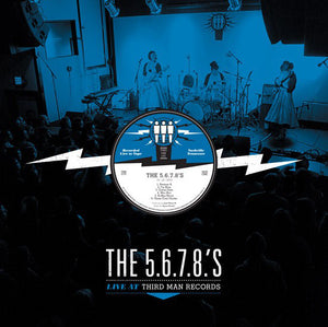 5.6.7.8.'s - Live At Third Man Records – New LP
