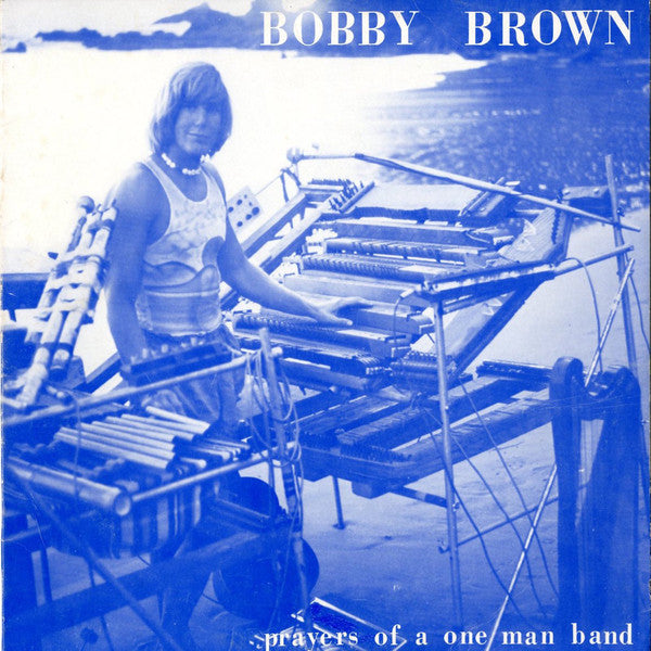 Brown, Bobby – Prayers of a One Man Band – New LP
