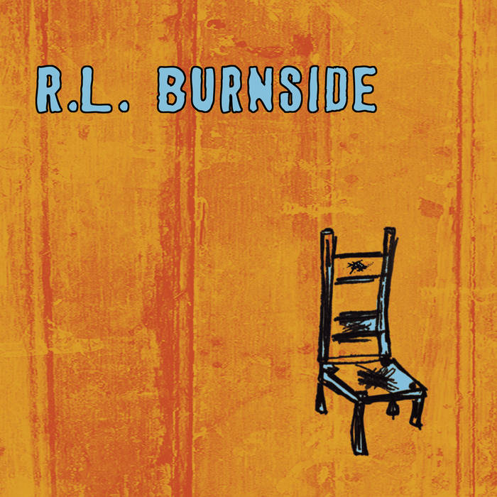 Burnside, R. L. – Wish I Was in Heaven Sitting Down – New LP