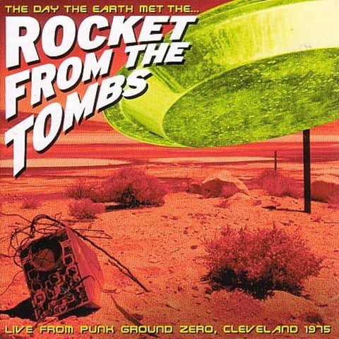 Rocket From the Tombs - The Day the Earth Met...Punk Ground Zero, Cleveland 1975 - Used LP