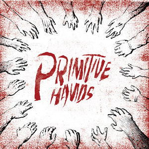 Primitive Hands - s/t - LP [IMPORT]