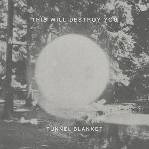This Will Destroy You - Tunnel Blanket - 2xLP