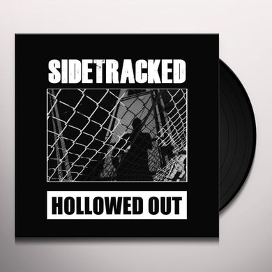 Sidetracked - Hollowed Out - New LP