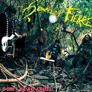 Something Fierce - Don't Be So Cruel - New CD or New LP