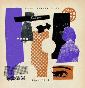 Steve Adamyk Band - Dial Tone - New LP
