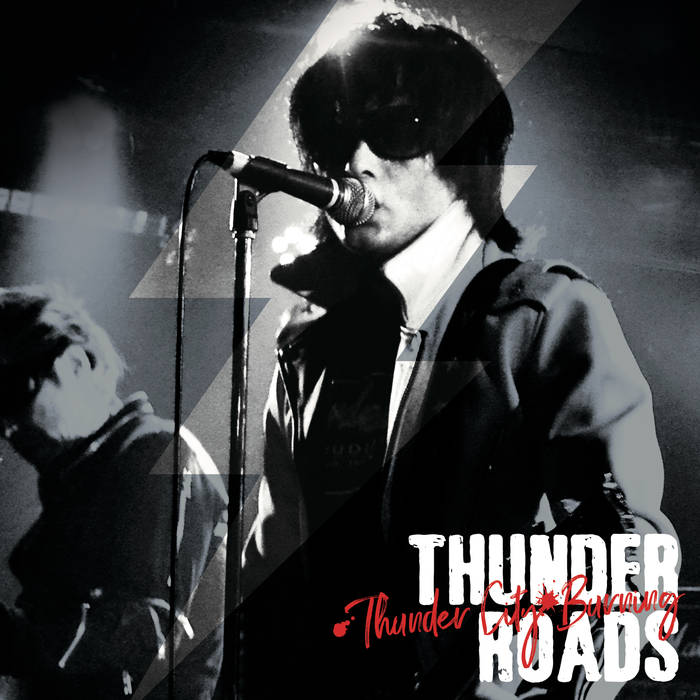 Thunder Roads – Thunder City Burning – New LP