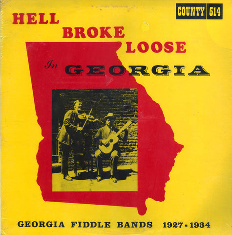 Various Artists - Hell Broke Loose in Georgia: Fiddle Bands 1927 - 1934 - Used LP