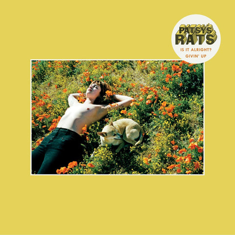Patsy's Rats - IS IT ALRIGHT? - 7""