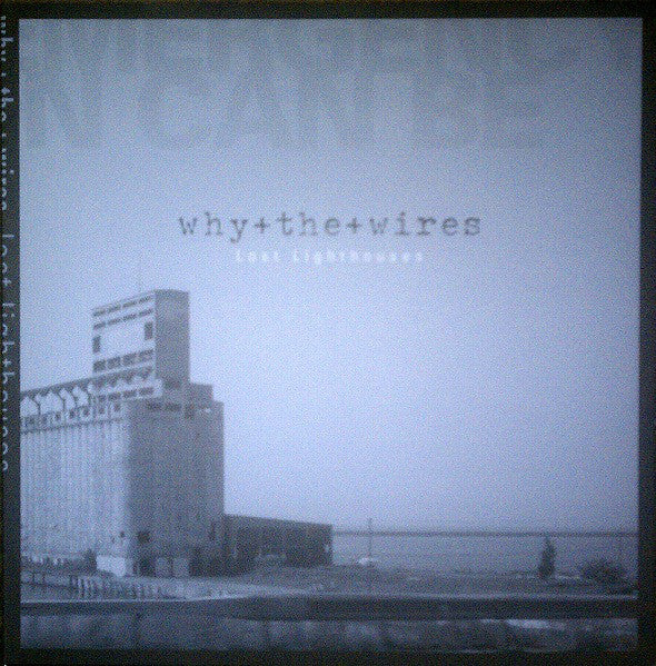 Why the Wires - Lost Lighthouses - Used LP