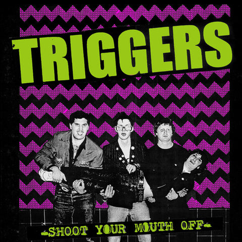 Triggers - Shoot Your Mouth Off CD