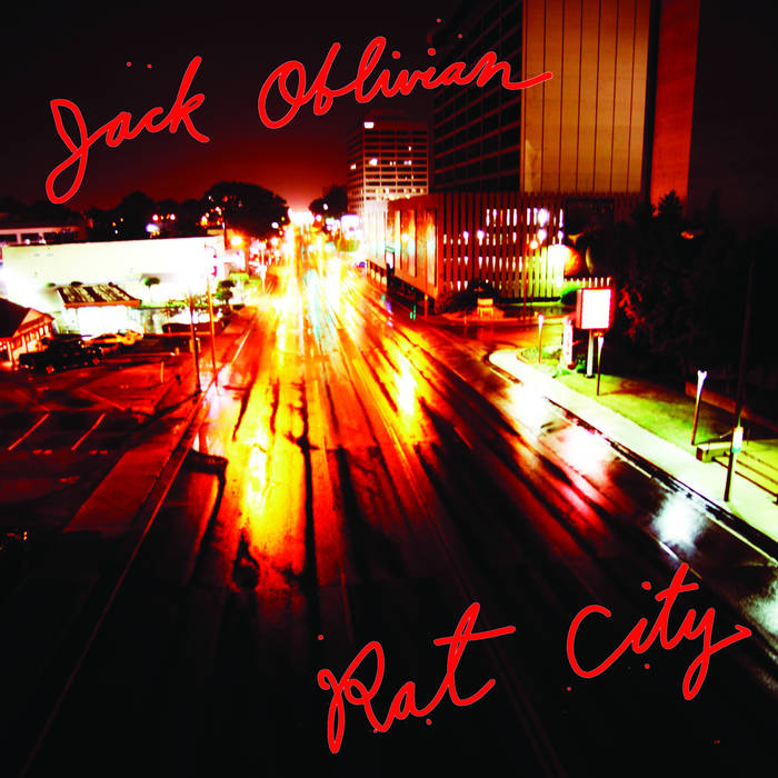 Oblivian, Jack - Rat City - New LP