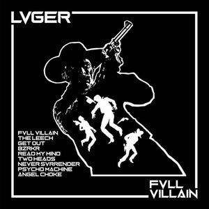 Lvger - Fvll Villain  –  New LP