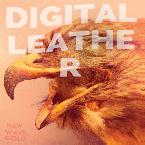 Digital Leather – New Wave Gold [Translucent Orange/Gold Vinyl PREORDER] – New LP