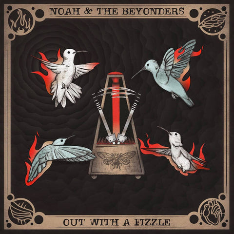 Noah & the Beyonders – Out With a Fizzle [COLOR VINY; Punk Rock 'n Roll] – New LP