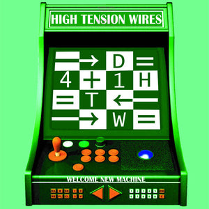 High Tension Wires - Welcome New Machine - New LP