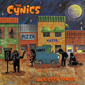 Cynics, The - NO SIESTA TONITE: LIVE IN MADRID 1990 - New LP