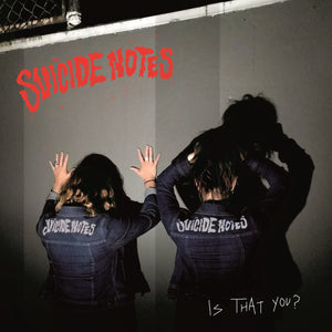 Suicide Notes, The - Is That You? -  New LP