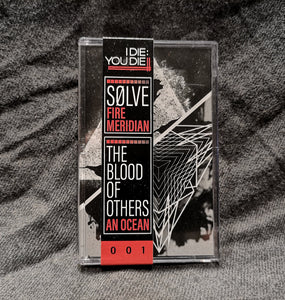 SØLVE/The Blood of Others – Fire Meridian/An Ocean – New Cassette
