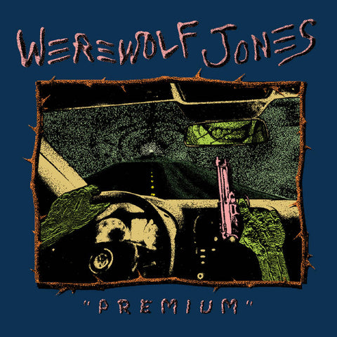 Werewolf Jones - Premium [Detroit Punk 2020] - New LP