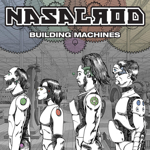 Nasalrod - Building Machines - New LP