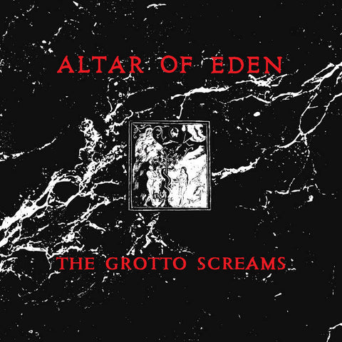 Altar of Eden -  The Grotto Screams [PREORDER IMPORT RED VINYL!!!] – New LP