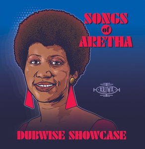 Various Artists – Songs of Aretha: Dubwise Showcase – New LP