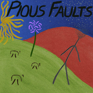 Pious Faults - Old Thread - New LP