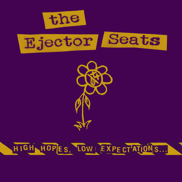 Ejector Seats, The - High Hopes, Low Expectations LP