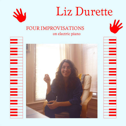 Durette, Liz – Four Improvisations on Electric Piano – New LP