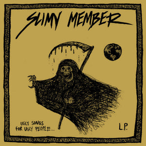 Slimy Member –   Ugly Songs For Ugly People [IMPORT] – New LP