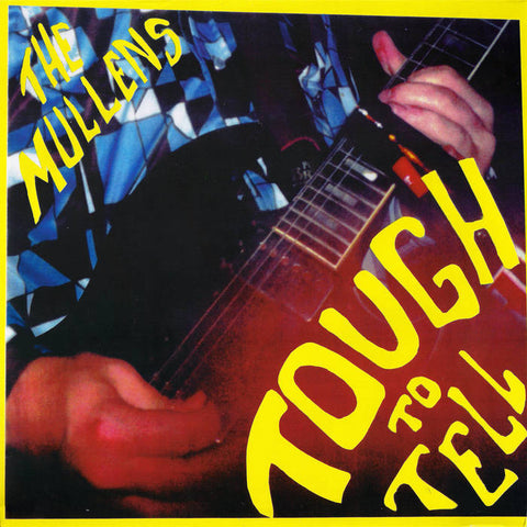 Mullens, the – Tough To Tell - New LP