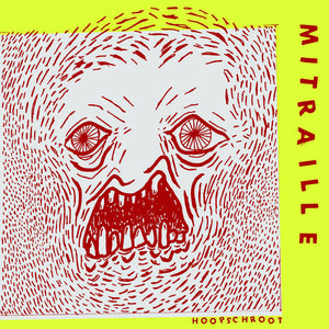 Mitraille – Hoopschroot – New 7""