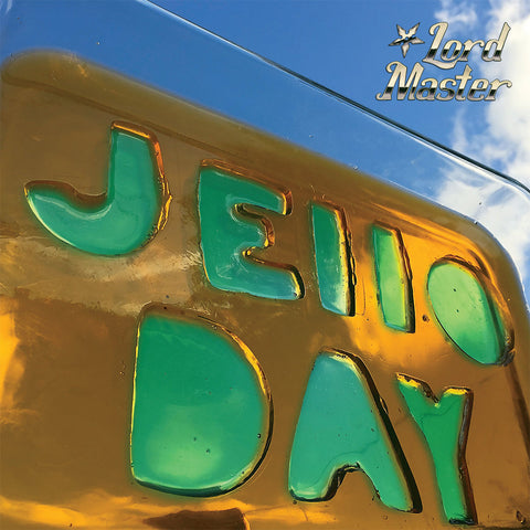 Lord Master – Jello Day – New LP