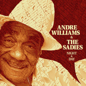 Williams, Andre & the Sadies – Night & Day – New LP