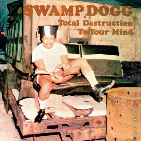 Swamp Dogg - Total Destruction To Your Mind - New LP