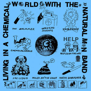 Natural Man Band – Living in a Chemical World With The Natural M*n Band – New LP