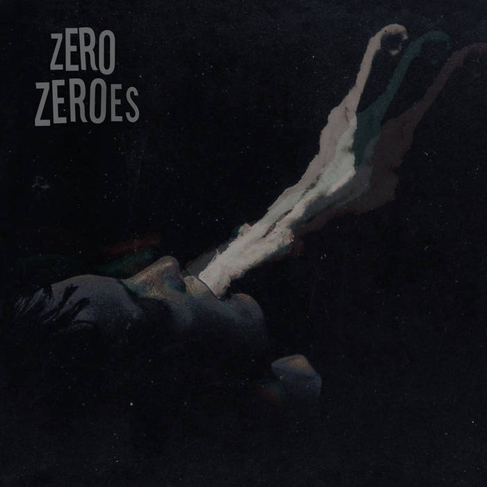 Zero Zeroes - S/T [IMPORT] – New LP