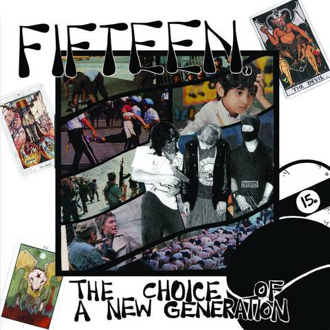 Fifteen - Choice of a New Generation