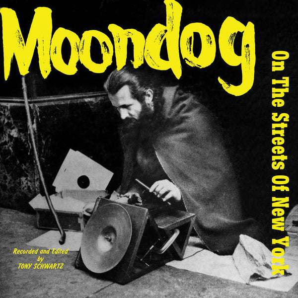 Moondog - On the Streets of New York – New LP
