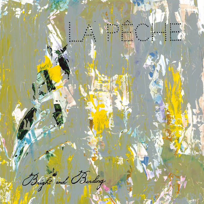 La Pêche - Bright and Bending [COLOR VINYL] - Used LP