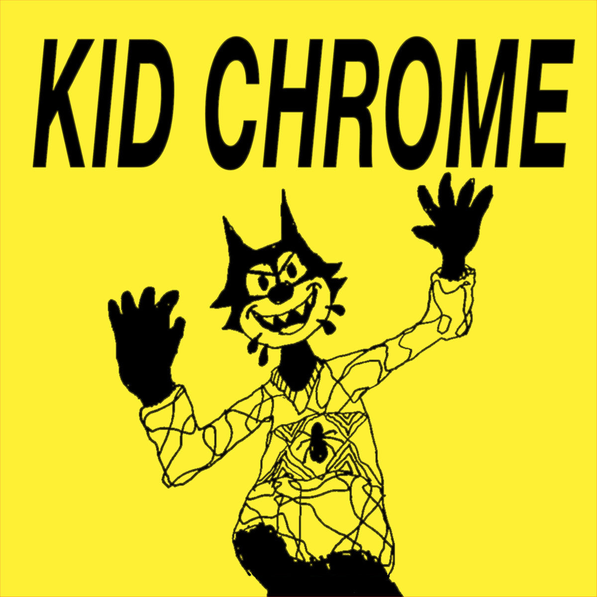 Kid Chrome - I've Had It - 7""