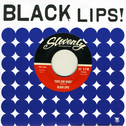 Black Lips, The - Does She Want b/w Stoned - 7""