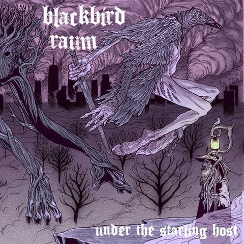 Blackbird Raum - Under the Starling Host - New LP