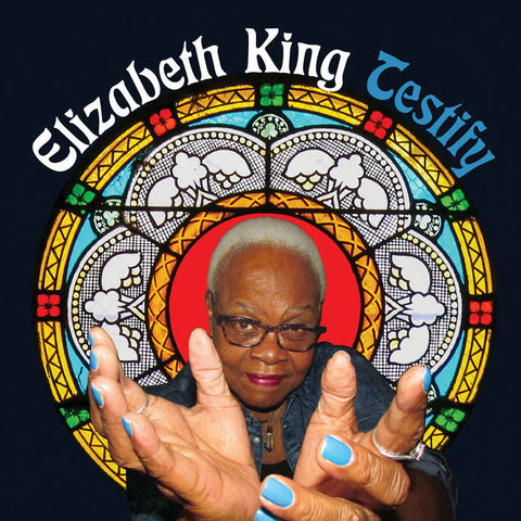 King, Elizabeth – Testify – New 7""