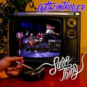 Outtacontroller – Sure Thing [IMPORT] – New LP