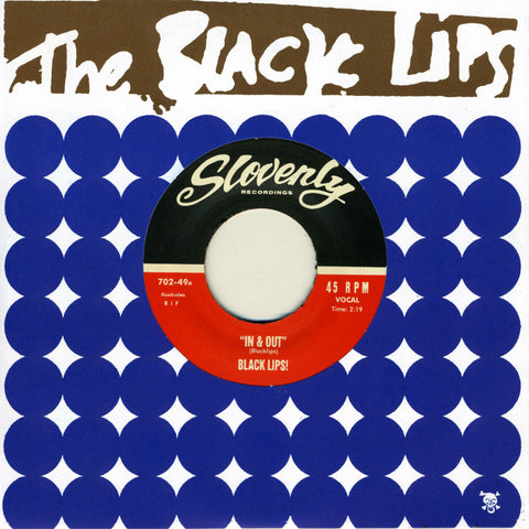 Black Lips, The - In & Out b/w Stuck in My Mind - 7""
